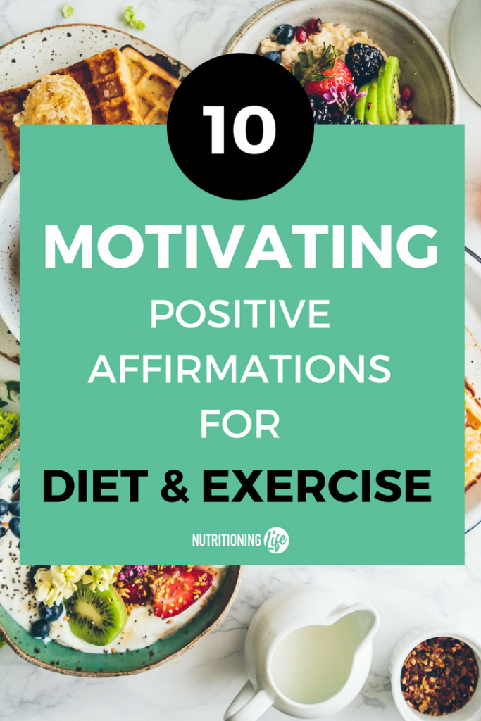 motivation positive affirmations diet exercise