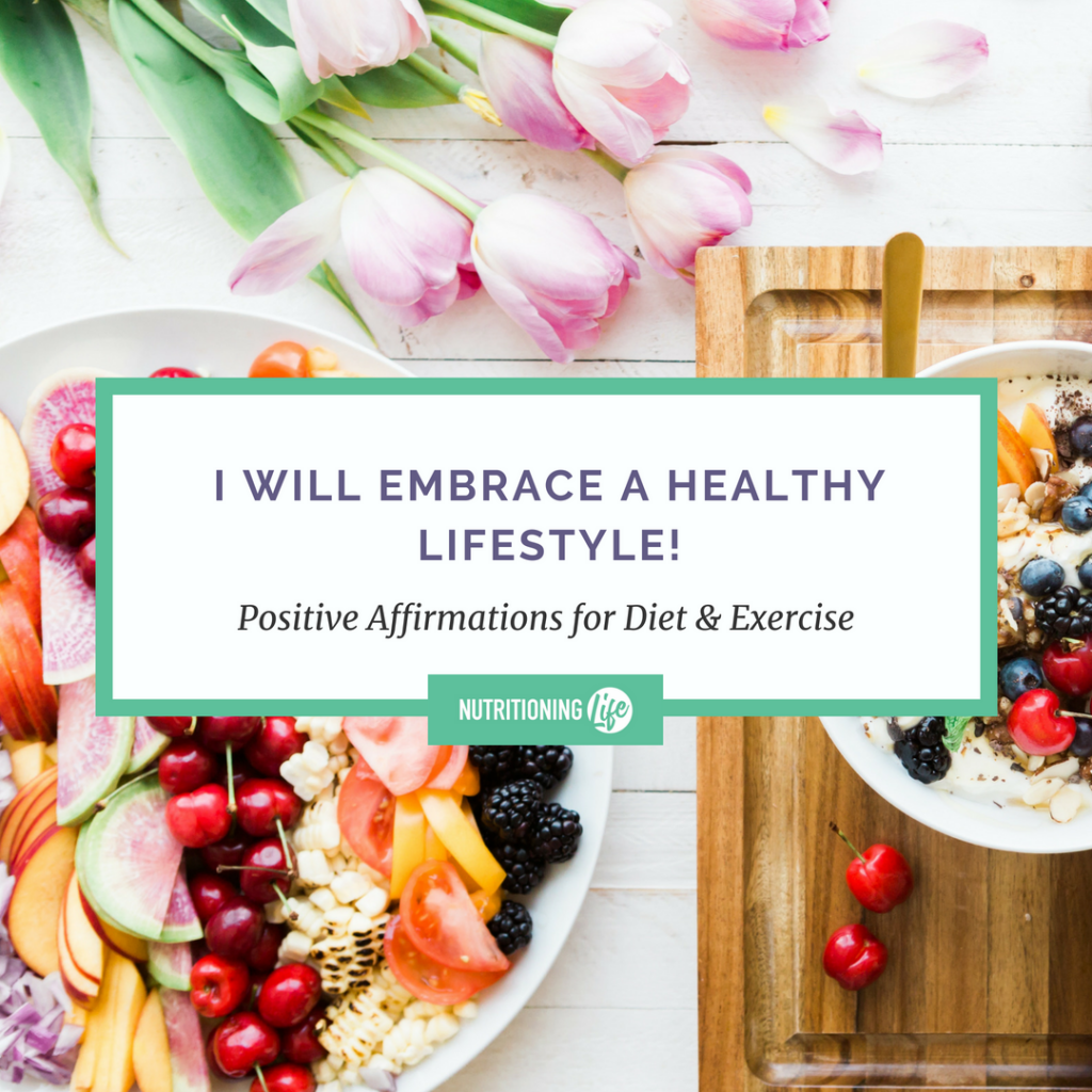 10 Motivating Positive Affirmations for Diet and Exercise