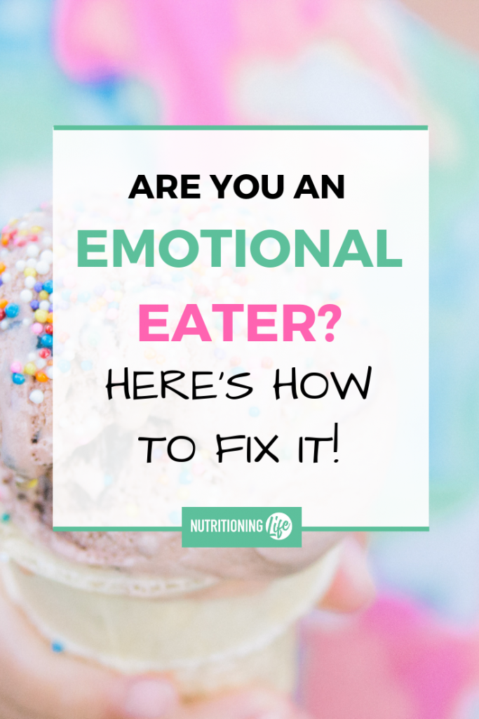 Are you an emotional eater? Here's how to fix it!