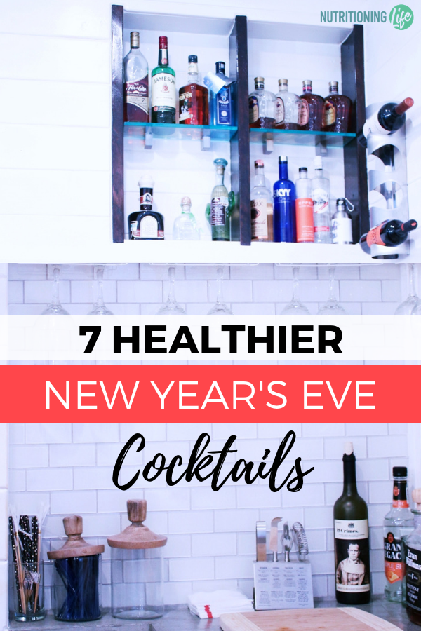 7 Healthier New Year's Eve Cocktails_Nutritioning Life
