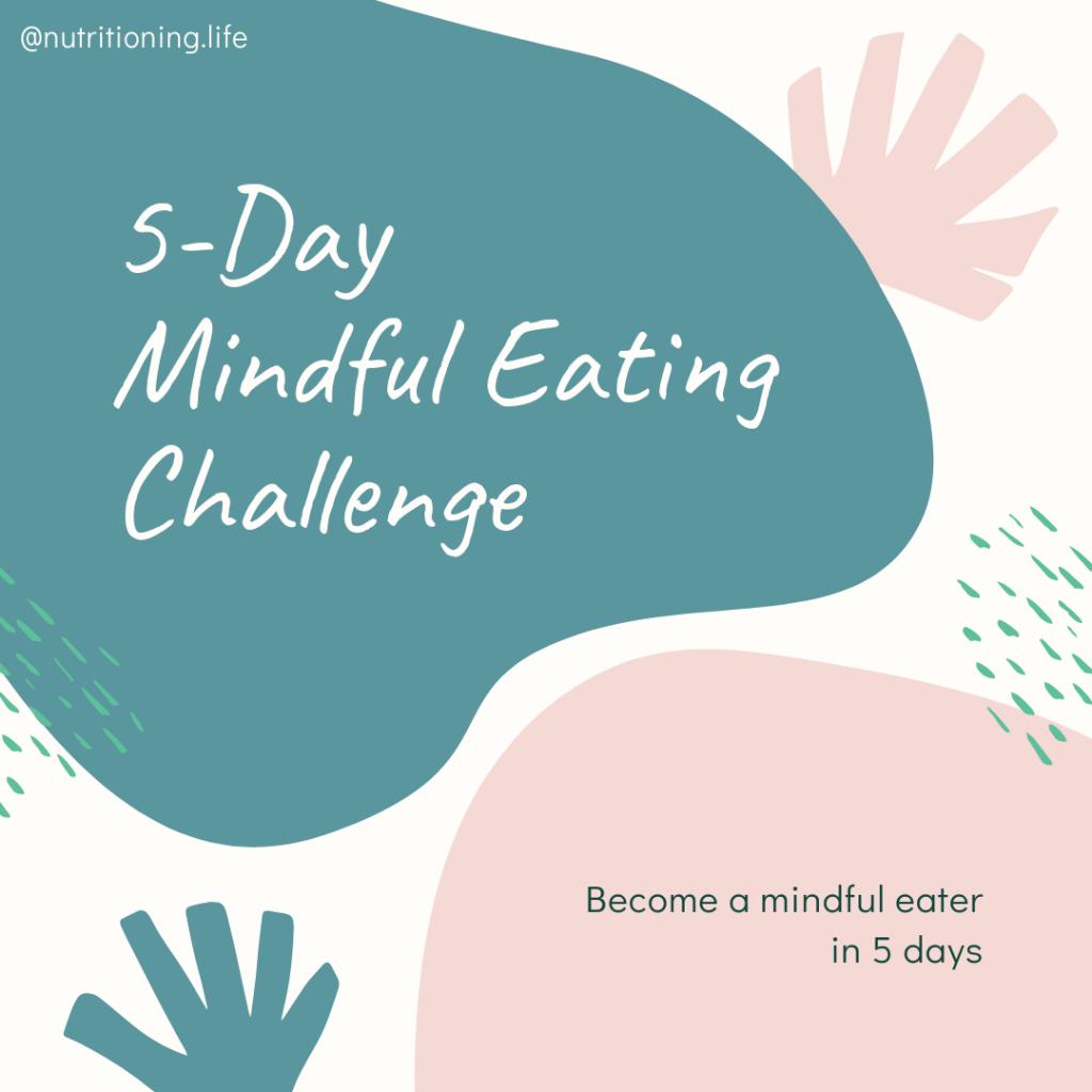 Mindful Eating Challenge