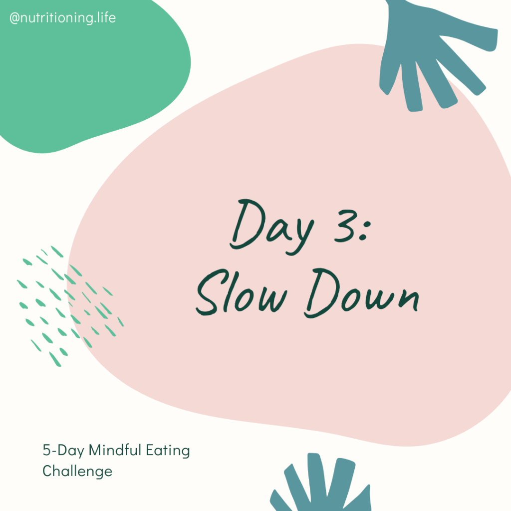 Mindful Eating Challenge Day 3