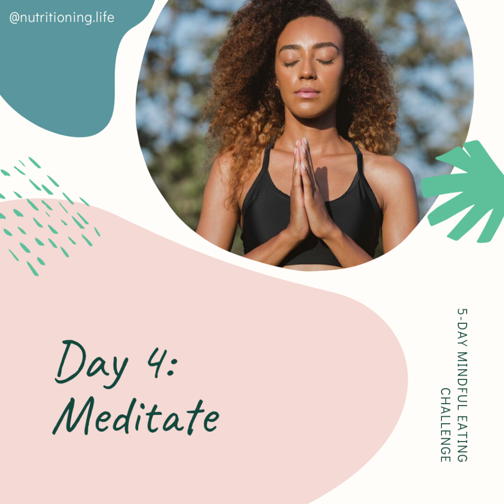 Mindful Eating Challenge Day 4